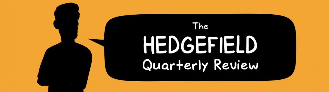 Hedgefield quarterly review